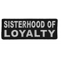Sisterhood Of Loyalty Patch | Embroidered Patches