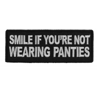 Smile If You're Not Wearing Panties Patch