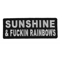 Sunshine And Fuckin Rainbows Patch