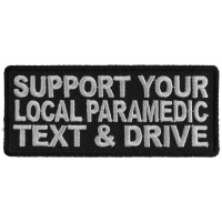 Support Your Local Paramedic Patch | Embroidered Patches