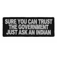 Sure You Can Trust The Government Patch | Embroidered Patches