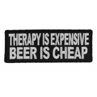 Therapy Is Expensive Beer Is Cheap Patch