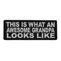 This Is What An Awesome Grandpa Looks Like Patch