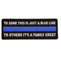 To Some This is Just a Blue Line To Others It's a Family Crest Patch