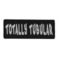 Totally Tubular Patch