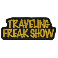 Traveling Freak Show Funny Biker Patch | Embroidered Biker Patches