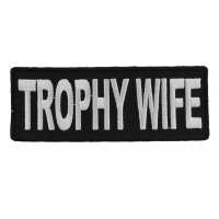 Trophy Wife Patch | Embroidered Patches