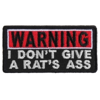 Warning I Don't Give A Rats Ass Patch | Embroidered Patches