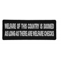 Welfare of This Country is Doomed As Long as There Are Welfare Checks