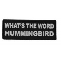 What's The Word Hummingbird Patch