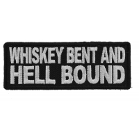 Whiskey Bent and Hell Bound Patch
