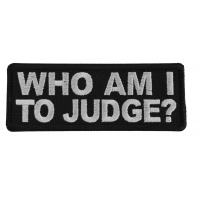 Who Am I To Judge Patch