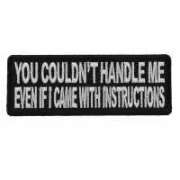 You Couldn't Handle Me Even If I Came With Instructions Patch
