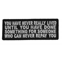 You Have Never Really Lived Until You Have Done Something Patch | Embroidered Patches
