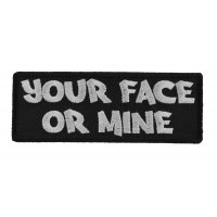 Your Face or Mine Patch