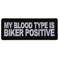 My Blood Type is Biker Positive Patch