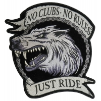 No Clubs No Rules Just Ride Wolf Large Patch