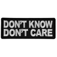 Don't Know Don't Care Patch