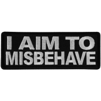 I aim to Misbehave Patch