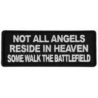 Not All Angels Reside in Heaven Some Walk the Battlefield Patch