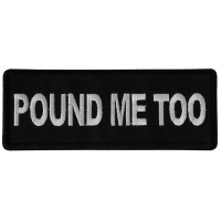 Pound Me Too Patch
