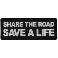 Share The Road Save a Life Patch