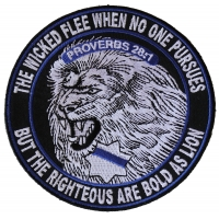 The Righteous Are Bold as Lions Patch for Law Officers