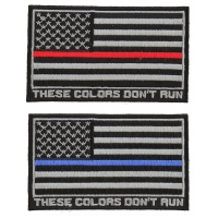 These Colors Don't Run US Flag Fire Fighter Thin Red Line And Police Officer Thin Blue Line Patches