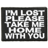 I'm Lost Please Take Me Home Patch