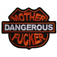 Dangerous Mother Fucker Patch