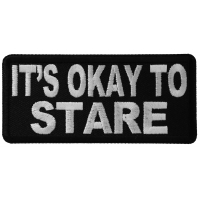 It's Okay To Stare Patch