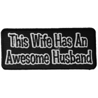 This Wife Has An Awesome Husband Patch | Embroidered Patches