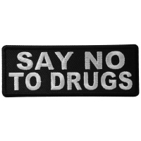 Say No To Drugs Patch