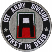 1st Army Division Patch First In Deed