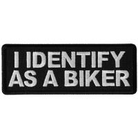 I Identify as a Biker Patch