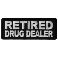 Retired Drug Dealer Patch