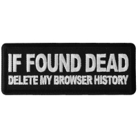 If Found Dead Delete my Browser History Patch