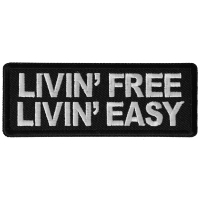 Livin Free Living Easy Patch
