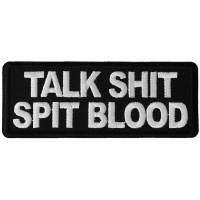 Talk Shit Spit Blood Patch