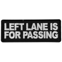 Left Lane is For Passing Patch
