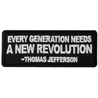 Every Generation Needs a New Revolution Thomas Jefferson Quote Patch