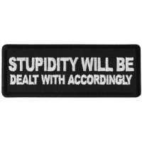 Stupidity will be Dealt with Accordingly Patch