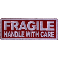 Fragile Handle with Care Patch