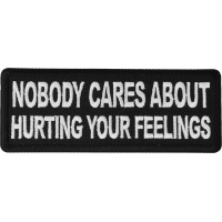 Nobody Cares About Hurting Your Feelings Patch