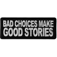 Bad Choices Make Good Stories Patch