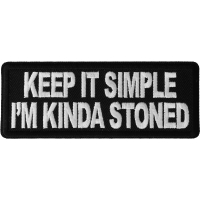 Keep It Simple I'm Kinda Stoned Patch