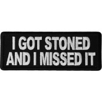I Got Stoned and I Missed It Patch