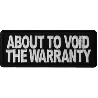 About to Void the Warranty Patch