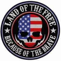Land Of The Free Because Of The Brave American Flag Skull Large Back Patch | Embroidered Patches
