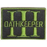 Oathkeeper Three  Percenter OD Green Patch | Embroidered Patches